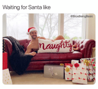 Hurry down the chimney tonight 🎅🏼 @antwon58 @brosbeingbasic: Waiting for Santa like  @BrosBeingBasic  mdany Hurry down the chimney tonight 🎅🏼 @antwon58 @brosbeingbasic