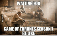 https://t.co/7DFpWCEqhU: WAITING FOR  Thrones Memes  GAME OF THRONESSEASON  BE LIKE https://t.co/7DFpWCEqhU