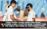 "Memes, 🤖, and Virat Kohli: waitrose  Star  ""VIRAT KOHLI LEADS FROM THE FRONT  HE SCORES A HELL A LOT OF RUNS. CLEARLY ONE  OF THE GREAT BATSMEN OF OUR GENERATION""  ALASTAIR COOK Alastair Cook rates Virat Kohli as one of the greatest batsmen of present era."