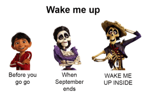 Sorry, Tumblr, and Blog: Wake me up  Before you  go go  When  September  ends  WAKE ME  UP INSIDE ectoplasmentity:I'm sorry