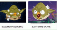wake me up: WAKE ME UP INSIDE PNG  (CANT WAKE UP) PNG