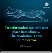Http, Revolution, and Tomorrow: wake up world  Transformation can only take  place immediately.  The revolution is now,  not tomorrow.  -Jiddu Krishnamurti http://wakeup-world.com