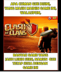 Clash of Clans, Game, and Indonesian (Language): WALAUPUNZ  M -AR-  CLASH  OF CLANS  of  BANVAK GAME VANG  TETAP SETIA DENGAN  GAMEIN