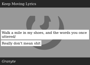 SIZZLE: Walk a mile in my shoes, and the words you once uttered/ Really don't mean shit