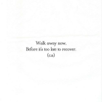 http://iglovequotes.net/: Walk away now,  Before it's too late to recover  (ca) http://iglovequotes.net/