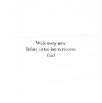 Http, Net, and Now: Walk away now,  Before it's too late to recover  (ca) http://iglovequotes.net/