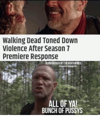 Merle Dixon would be so disappointed.  -SS: Walking Dead Toned Down  Violence After Season 7  Premiere Response  HORRORVIXEN101THERICKYGRIMES  @horrorvixen 101  ALL OF YAI  BUNCH OF PUSSYS Merle Dixon would be so disappointed.  -SS