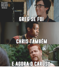 Walking Dead: WALKING  DEAD  WORLD  GREG SE FOI  CHRIS TAMBEM  E AGORA O CARUSO