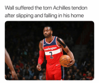 Pray for wall 🙏 Via @shamsnba: Wall suffered the torn Achilles tendon  after slipping and falling in his home  washington  ON Pray for wall 🙏 Via @shamsnba