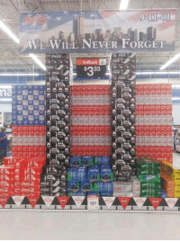 Dank, Meme, and Walmart: Walmart  WE WIEL NEVER FORGET  Rollback  $33  fe  Coke  $398 is still 911 or what via /r/dank_meme https://ift.tt/2NyDCP7