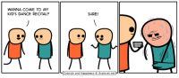 Dancing, Dank, and Cyanide and Happiness: WANNA COME TO MY  KID'S DANCE RECITAL?  SURE!  Cyanide and Happiness 3 Explosm.net