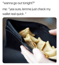 "Funny, Date, and Hot: ""wanna go out tonight?""  me: ""yea sure, lemme just check my  wallet real quick."" I only date Hot Rolla's @totinos couchingseason ad"