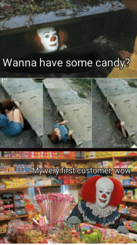 darker-than-darkstorm: scootymcroger:  positive-memes: new wholesome candy store :))  I came down here because I thought you would kill me  Oh, you want Pennywise the Clown. I'm Pennywonka the Clown. People always get us confused. : Wanna have some candv?  My verny first customer, wow darker-than-darkstorm: scootymcroger:  positive-memes: new wholesome candy store :))  I came down here because I thought you would kill me  Oh, you want Pennywise the Clown. I'm Pennywonka the Clown. People always get us confused.