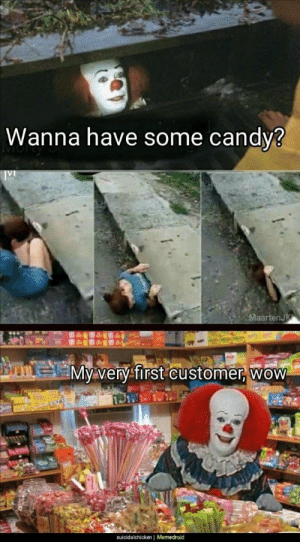 Candy, Memes, and Wow: Wanna have some candy3  aartenJ  My very-first customer, wow  suicidalchicken | Memedroid Want some candy? via /r/memes https://ift.tt/2DLuR0g