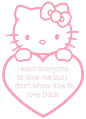 Love, How To, and Back: want everyone  to love me but i  don't know how to  love back