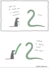 Animals, Anime, and Omg: want me  a ke You  to balloon  animal  ok a  OMG  it look  Just  like  me  lizclimo, tumblr, com These make my heart happy