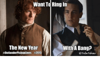 Tobias's Tribe @TribeTobias  ·  Happy New Year Tribe and #Outlander fans! 2014 has been one hell of a ride. Bring on 2015!: Want Ring In  To  The New Year  #OutlanderPickuplines #2015  With A Bang?  @TribeTobias Tobias's Tribe @TribeTobias  ·  Happy New Year Tribe and #Outlander fans! 2014 has been one hell of a ride. Bring on 2015!