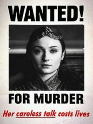 Murder, Her, and Wanted: WANTED!  FOR MURDER  Her careless talk costs lives Oh the things we do for self-gain