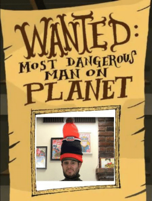 https://t.co/bjF5WZQRzE: WANTED  MOST DANGERous  MAN ON  PLANET  unox) https://t.co/bjF5WZQRzE
