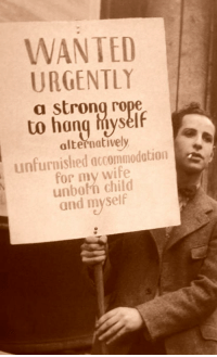 """Reddit, Tumblr, and Blog: WANTED  URGENTLY  a strong rope  to hang hiyself  alternatively  unfurnished accommodation  for my wife  unbofh child  and myself <p><a href=""""https://shitpost-senpai.tumblr.com/post/168047123180/historicaltimes-an-unknown-man-during-the-great"""" class=""""tumblr_blog"""">shitpost-senpai</a>:</p><blockquote> <p><a href=""""http://historicaltimes.tumblr.com/post/168046960115/an-unknown-man-during-the-great-depression-1932"""" class=""""tumblr_blog"""">historicaltimes</a>:</p> <blockquote> <p>An unknown man during the Great Depression, <a href=""""http://historicaltimes.tumblr.com/tagged/1932"""">1932</a></p> <p><small>via <a href=""""http://www.reddit.com/r/HistoryPorn/comments/7gaphn/an_unknown_man_during_the_great_depression/"""">reddit</a></small></p> </blockquote> <figure class=""""tmblr-full"""" data-orig-height=""""819"""" data-orig-width=""""1024""""><img src=""""https://78.media.tumblr.com/980c77dd2c5737d423e94582ca4a5806/tumblr_inline_p08n3k5yyQ1s3cj0w_540.png"""" data-orig-height=""""819"""" data-orig-width=""""1024""""/></figure></blockquote>"""