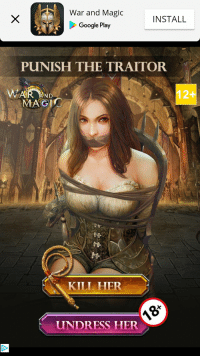 war: War and Magic  Google Play  INSTALL  PUNISH THE TRAITOR  12+  ND  MAGIO  Ai  KILL HIER  UNDRESS HER