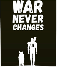 fallout4: WAR  NEVER  CHANGES fallout4