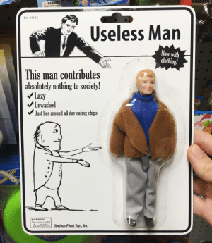 me🛌irl by Lamb_Sauceror MORE MEMES: WARNING:  CHOKING HAZARD m  No. 24183  Useless Man  Now with  clothing!  This man contributes  absolutely nothing to society!  Lazy  Unwashed  Just lies around all day eating chips  WARNING  This man is awful  ateute word 0bvious Plant Toys, Inc. me🛌irl by Lamb_Sauceror MORE MEMES