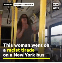 Music, New York, and Racist: WARNING  OFFENSIVE LANGUAGE  NOW  THIS  This woman went on  a racist tirade  on a New York bus They wrong for that music 💀 dm to a friend 😂👌🏾