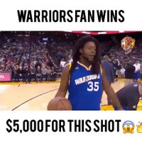 Memes, Warriors, and 🤖: WARRIORS FAN WINS  35  $5,000 FORTHIS SHOT