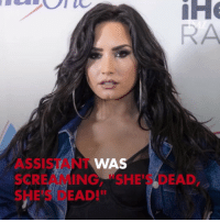 "The situation with Demi Lovato was dire. tmz demilovato: WAS  ASSISTANT  SCREAMING, ""SHE'S DEAD  SHE'S DEAD!"" The situation with Demi Lovato was dire. tmz demilovato"