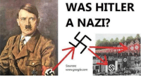 Small Memes With Big Dreams: WAS HITLER  A NAZI?  Sources:  www.google.com Small Memes With Big Dreams