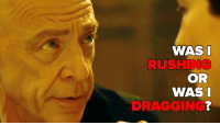 J.K. Simmons, Memes, and Rush: WAS I  RUSH  OR  WAS I  DRAGGING? Happy Birthday J.K. Simmons! You're terrifying and we love you for it.