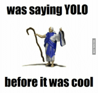 YOLO: was saying YOLO  before it Was COO