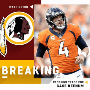 It's official. I hate this team so much.   -DG28: WASHINGTON  BRO  BREAKING  WiEson  REDSKINS TRADE FOR  CASE KEENUM It's official. I hate this team so much.   -DG28