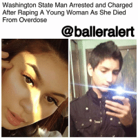 "Facebook, Memes, and Party: Washington State Man Arrested and Charged  After Raping A Young Woman As She Died  From Overdose  @balleralert Washington State Man Arrested and Charged After Raping A Young Woman As She Died From Overdose - blogged by @MsJennyb ⠀⠀⠀⠀⠀⠀⠀ ⠀⠀⠀⠀⠀⠀⠀ A Washington State man is facing a slew of charges for raping a young woman as she died from an overdose. ⠀⠀⠀⠀⠀⠀⠀ ⠀⠀⠀⠀⠀⠀⠀ According to PEOPLE, the incident occurred earlier this month at a party, where 18-year-old Alyssa Mae Noceda snorted a line of crushed Percocet pills before she ingested a ""dab"" of liquid THC that she received from the 19-year-old suspect, Brian Roberto Varela. ⠀⠀⠀⠀⠀⠀⠀ ⠀⠀⠀⠀⠀⠀⠀ Within less than a minute, Varela said Noceda passed out on his bed. According to the arrest warrant, as Noceda died in his room, Varela texted a group of his co-workers about his situation with pictures, saying ""LOL I think she OD'd, still breathing, I'm smashing her to pass the time."" ⠀⠀⠀⠀⠀⠀⠀ ⠀⠀⠀⠀⠀⠀⠀ Varela then used the young woman's finger to unlock her phone and post a message on her Snapchat to suggest she had run away. He then took a nap next to Noceda's lifeless body, just before clocking in for a double-shift at Dairy Queen, where he disclosed more details about his night with Noceda. ""She died having sex with me,"" he told his co-workers. ⠀⠀⠀⠀⠀⠀⠀ ⠀⠀⠀⠀⠀⠀⠀ However, the co-workers quickly informed officials about Varela's situation, as they linked Noceda's name to her worried mother's Facebook page. After gathering the information, officials had enough probable cause for an arrest. ⠀⠀⠀⠀⠀⠀⠀ ⠀⠀⠀⠀⠀⠀⠀ They then went to Varela's home, where they found Noceda's lifeless body stuffed in a plastic crate in his bedroom. The 19-year-old was then arrested and charged with rape, manslaughter, and homicide by controlled substance with a $500,000 bond for each charge."