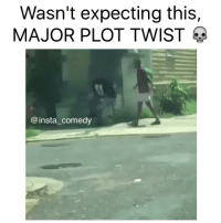 Wasn't expecting this,  MAJOR PLOT TWIST  @insta comedy Only in the hood 💀