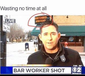 Memes, Live, and Time: Wasting no time at all  BARTENDER  LIVE  726 20  BAR WVORKER SHOT O No time like the present via /r/memes https://ift.tt/2E5EI0C