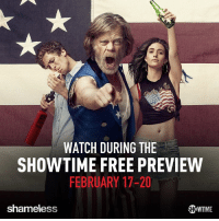 Gallagher Family Rule #1: Take advantage of all things free. Like the Showtime Networks Free Preview Weekend: sho.com/freepreview: WATCH DURING THE  SHOWTIME FREE PREVIEW  FEBRUARY 17-20  shameless Gallagher Family Rule #1: Take advantage of all things free. Like the Showtime Networks Free Preview Weekend: sho.com/freepreview