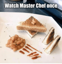 Dank, Chef, and Fancy: Watch Master Chef once  1e Fancy me.