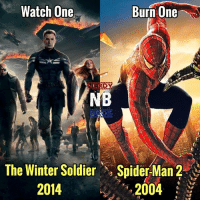 Watch1Burn1 Okay guys, we have another difficult decision for you all - - So this was a hard choice for James and myself. He disagreed with me on this one. It's a tough one. Spider-Man 2 was really good, but for me, the action scenes and the suspense in TWS was just too awesome. Comment below which movie you'd watch and burn 👇 - - TWS: IMDB- 7.8 RT. 89% S-M 2: IMDB- 7.3 RT- 94% _ - GeekFaction thenerdybros Trendy Spiderman2 wonderwoman flash thewintersoldier superman JusticeLeague Batman thedarkknight nightwing like4like instagood DC marvel comics superhero Fandom marvel detectivecomics warnerbros superheroes theherocentral hero comics avengers starwars justiceleague harrypotter herocentral starwars: Watch One  Burn One  BY  NB  The Winter Soldier Spider Man 2  2014  2004 Watch1Burn1 Okay guys, we have another difficult decision for you all - - So this was a hard choice for James and myself. He disagreed with me on this one. It's a tough one. Spider-Man 2 was really good, but for me, the action scenes and the suspense in TWS was just too awesome. Comment below which movie you'd watch and burn 👇 - - TWS: IMDB- 7.8 RT. 89% S-M 2: IMDB- 7.3 RT- 94% _ - GeekFaction thenerdybros Trendy Spiderman2 wonderwoman flash thewintersoldier superman JusticeLeague Batman thedarkknight nightwing like4like instagood DC marvel comics superhero Fandom marvel detectivecomics warnerbros superheroes theherocentral hero comics avengers starwars justiceleague harrypotter herocentral starwars