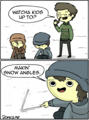 Making Snow Angles: WATCHA KIDS  UP TO?  MAKIN'  SNOW ANGLES.  DOMICS.ME Making Snow Angles