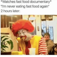 """Fast Food, Food, and Memes: *Watches fast food documentary*  """"I'm never eating fast food again""""  2 hours later: I can't believe what @todaykidswontknow just posted 😳 it's super controversial 🔞"""