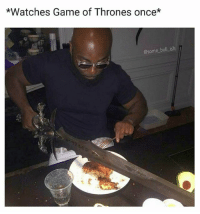 Dinner never stood a chance against my Valerian steel blade 🗡️😎 Follow @some_bull_ish 👈 for more: *Watches Game of Thrones once*  @some bull ish Dinner never stood a chance against my Valerian steel blade 🗡️😎 Follow @some_bull_ish 👈 for more