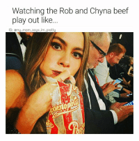 Beef, Memes, and 🤖: Watching the Rob and Chyna beef  play out like  G: omumom saus im prettu @daveytrane Rob is going innnnnn 😂😂😭😭 Follow nhd teammate @daveytrane @daveytrane @daveytrane 👈 mmsipo noharmdone teamnoharmdone