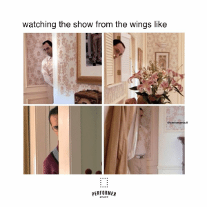 #theatrememes #theatreproblems #actorslife #broadwaymemes #actormemes #theatrekids #dailymeme #memesdaily #instatheatre #performerstuff: watching the show from the wings like  @performerstuff  PERFORMER  STUFF #theatrememes #theatreproblems #actorslife #broadwaymemes #actormemes #theatrekids #dailymeme #memesdaily #instatheatre #performerstuff