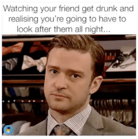 Shoutout to my friends that take care of me when I'm blackout, u the true American heroes @mybestiesays: Watching your friend get drunk and  realising you're going to have to  look after them all night.. Shoutout to my friends that take care of me when I'm blackout, u the true American heroes @mybestiesays