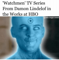 Hbo, Memes, and Arrow: Watchmen TV Series  From Damon Lindelof in  the Works at HBO  ejustice.league.memes My reaction when they announce that one of the greatest comics of all time and my favorite movie of all time is getting an HBO tv show. Umm, yes please. ~Green Arrow