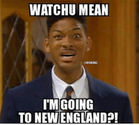 New England Patriots signed DE Will Smith Credit: New York Giants Memes: WATCHU MEAN  CONFLMEMEZ  I MGOING  TO NEW ENGLAND New England Patriots signed DE Will Smith Credit: New York Giants Memes