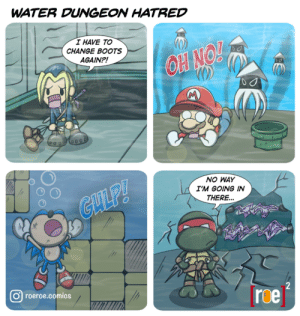 Water Dungeon Hatred for Retro Gamers Out There! [OC]: WATER DUNGEON HATRED  I HAVE TO  CHANGE BOOTS  AGAIN?!  OH NO!  M  NO WAY  I'M GOING IN  GLLP!  THERE...  2  roeroe.comics  roe Water Dungeon Hatred for Retro Gamers Out There! [OC]