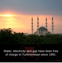 Memes, 🤖, and Electricity: Water, electricity and gas have been free  of charge in Turkmenistan since 1991.  fb.com/facts Weird